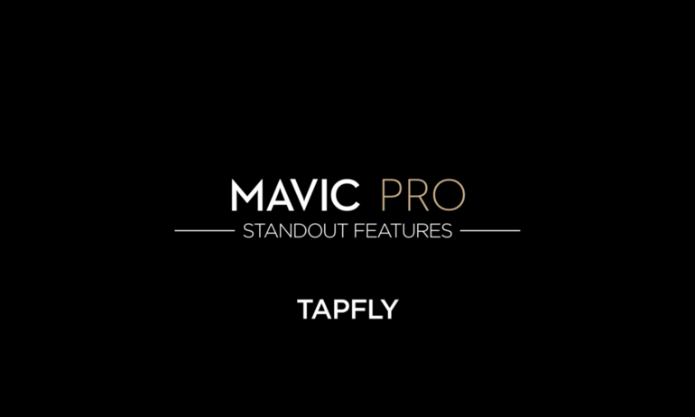 DJI-Mavic Pro Standout Features: TapFly