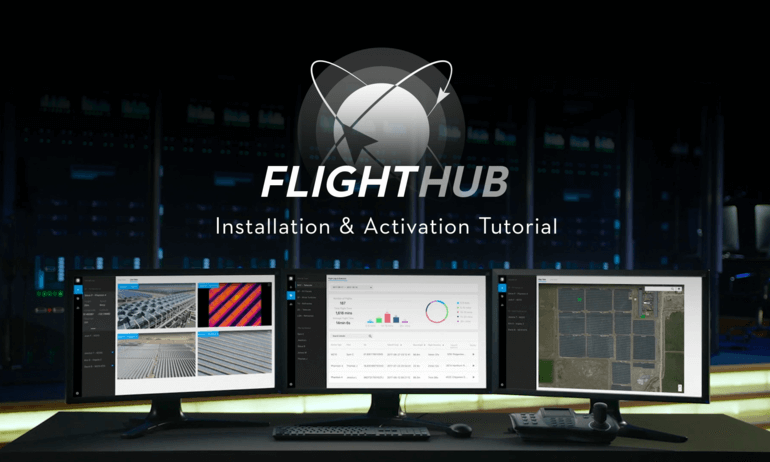 FlightHub Enterprise Installation & Activation Tutorial